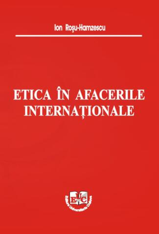 traducere etica in afacerile internationale Etica si responsabilitate sociala corporativa in afacerile internationale = curs 1 = lect univ dr irina-eugenia iamandi master in afaceri internationale bucuresti, 2012 = curs 1.